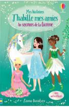 Au secours de la licorne - mes histoires j-habille mes amies n1