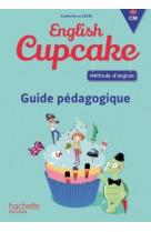 Anglais cm - collection english cupcake - guide pedagogique - ed. 2018