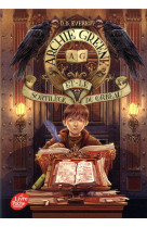 Archie greene et le sortilege du corbeau - tome 3