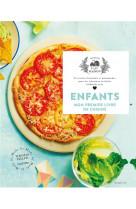 Enfants, mon premier livre de cuisine - 65 recettes fastoches et gourmandes pour les cuisiniers  en