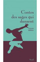 Contes des sages qui dansent