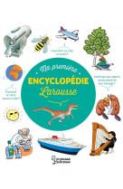 Ma premiere encyclopedie larousse