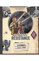 Le journal des enfants de la resistance (1945/2020 : 75 ans )