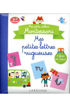 Mes ateliers montessori : petites lettres rugueuses