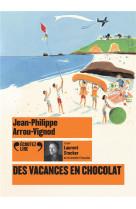Des vacances en chocolat - audio