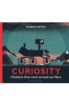 Curiosity - l-histoire d-un rover envoye sur mars
