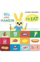 Bill aime manger/i love to eat