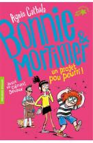 Bonnie & mortimer - t04 - un projet pou pourri !