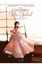 Les colombes du roi soleil - t03 - charlotte, la rebelle