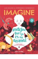Imagine que tu es un animal - 7 histoires pour te detendre