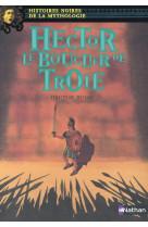 Hector le bouclier de troie - vol10