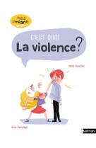 C-est quoi la violence ?