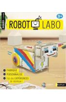 Robot labo : fabrique et programme ton robot sans ordinateur