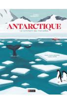Antarctique - le continent des merveilles