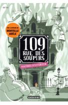 109 rue des soupirs - t03 - fantomes d-exterieur
