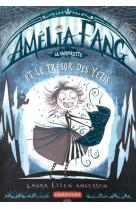 Amelia fang,la vampirette - t05 - le tresor du yeti