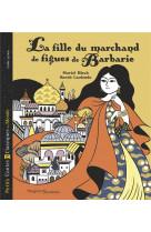 La fille du marchand de figues - petits contes et classiques