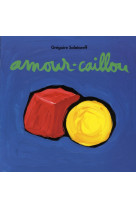 Amour caillou