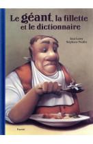 Le geant, la fillette et le dictionnaire