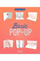 Basic pop-up - techniques de decoupe et pliage pour debuter.