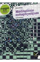 Classiques & cie philo - meditations metaphysiques