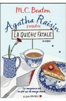 Agatha raisin enquete 1 - la quiche fatale