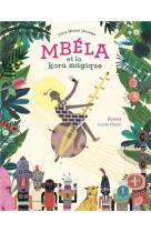 Mbela et la kora magique