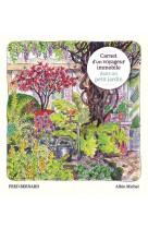 Carnet d-un voyageur immobile dans un petit jardin