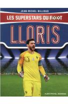 Hugo lloris - les superstars du foot