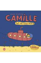 Camille fait du sous-marin suivi de camille apprend a ecrire