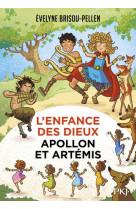 L-enfance des dieux - tome 03 apollon et artemis - vol03