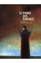 Le phare des sirenes