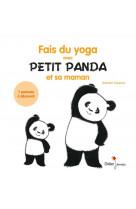 Fais du yoga avec petit panda et sa maman