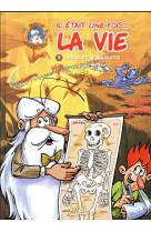 Il etait une fois la vie t03 - les os et le squelette