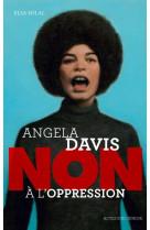 Angela davis : non a l-oppression