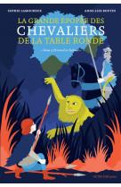 La grande epopee des chevaliers de la table ronde t3 - perceval et galaad