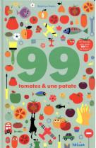 99 tomates et une patate - 1 livre-jeu pour jouer 99 fois au moins !