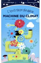 L-extraordinaire machine du climat