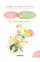 Sam & watson, plus forts que l-ennui !