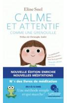 Calme et attentif comme une grenouille (+cd) - 2e edition