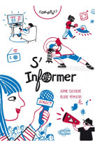 Comment s-informer ? (coll. pocqq)