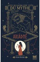 De l-autre cote du mythe - tome 1 ariadne - vol01