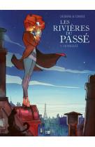Bd carnet - les rivieres du passe - tome 1 la voleuse - vol01