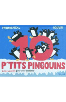 10 p-tits pingouins