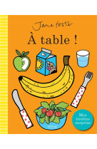 A table ! (coll. jane foster)