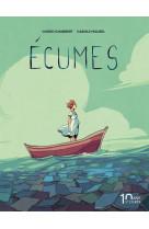 Ecumes - nouvelle edition 10 ans