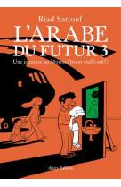 L-arabe du futur - volume 3 -