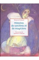 Histoires de sorcieres et de magiciens