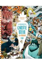 A la recherche de la carotte bleue : la mythologie, tome 3