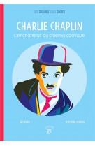 Charlie chaplin, l-enchanteur du cinema comique